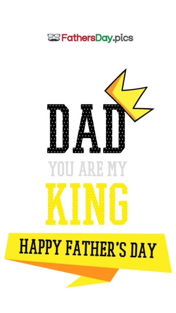 Dad You Are My King Happy Fathers Day