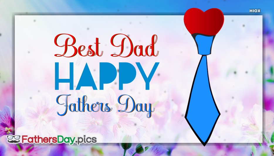 Happy Fathers Day Dad Images, Messages