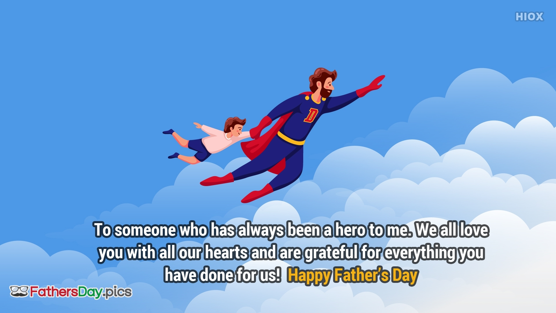 Happy Fathers Day Message to Superhero Dad