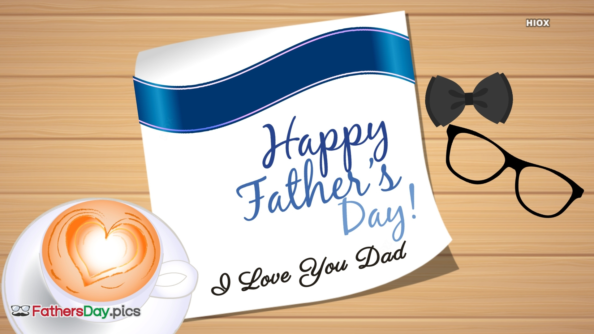 I Love You Dad. Happy Father