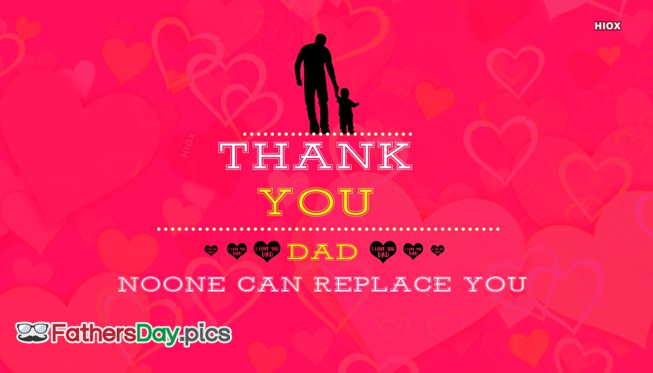 None Can Replace You Fathers Day Quote Picture