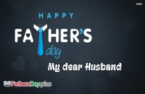 Happy Fathers Day Greetings To My Husband
