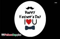 i love you fathers day wallpaper