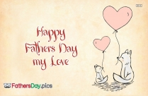 Happy Fathers Day My Love Image