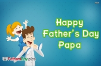 Happy Fathers Day Papa Image