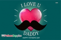 i love you happy fathers day
