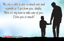 No One Is Able To Give So Much Care And Warmth As I Got From
