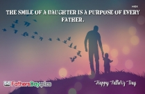 All Fathers Are Proud Of Their Daughters Flying Out Like A Free Bird, Going Forth